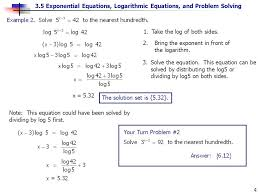 3 5 exponential equations logarithmic equations and problem solving 4 1 take the log