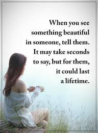 Beautiful Quote Of Life Best Of Positive Quotes When You See Something Beautiful Life Quotes
