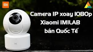 Camera giám sát ip xoay 360° Xiaomi Imilab 1080p FHD Bản Quốc Tế – Cửa Hàng  TCS - 19006429