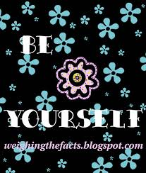 Weighing The Facts: Be Yourself: Inspirational Recovery Quotes via Relatably.com