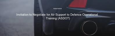 Invitation to Negotiate for Air Support to Defence Operational Training  (ASDOT)
