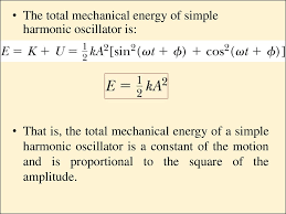 the total mechanical energy of simple harmonic oscillator is that is the total mechanical energy of a simple harmonic oscillator is a constant of the