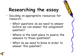 essay writing workshop ppt video online  researching the essay deciding on appropriate resources for research