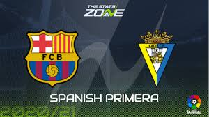 2020-21 Spanish Primera – Barcelona vs Cadiz Preview & Prediction - The  Stats Zone