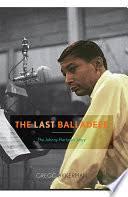 The Last Balladeer: The <b>Johnny Hartman</b> Story - Gregg Akkerman ...
