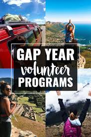 must see volunteer jobs pins un volunteer jobs event a gap year is when you make a conscious decision to take some time off