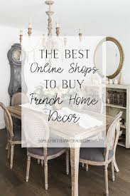 the best s to french home decor items so much better with age