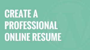 how to create a professional online resume in wordpress how to create a professional online resume in wordpress