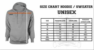 Hoodie Size Chart Size Chart Ukuran Hoodie Sweater Risk Clothing Vendor
