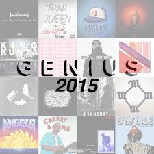 50 Best Rap Songs Of 2015 Lyrics Genius Genius Lyrics
