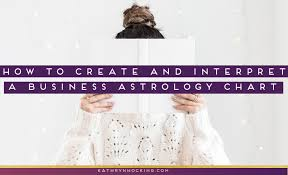 Business Astrology Chart How To Create Interpret A Business Astrology Chart