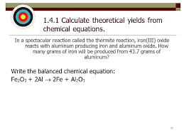 1 4 1 calculate theoretical yields from chemical equations
