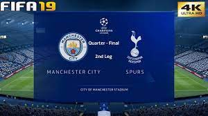 FIFA 19 (PC) Manchester City vs Tottenham | UEFA CHAMPIONS LEAGUE QUARTER  FINAL | 17/4/2019