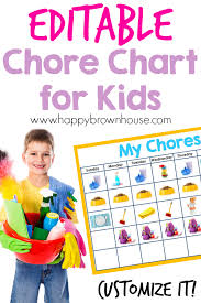 No More Nagging Chart Editable Chore Chart For Kids Happy Brown House Posts