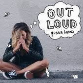 Out Loud Charts Itunescharts Net Out Loud By Gabbie Hanna American Songs