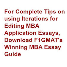 editing mba essays power of iterations winning mba essay guide power of iteration