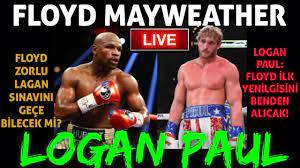 Floyd Mayweather Vs Logan Paul Maçı Ne Zaman,Logan Paul vs Mayweather Maçı Hangi  Kanalda saat kaçta? - YouTube