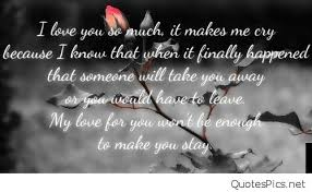 Love Quotes Make Him Cry Hover Me Magnificent Love Quotes That Make You Cry