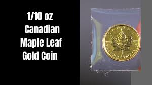 1 10 Oz Canadian Gold Coin Maple Leaf Is It Worth It