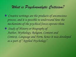 psychoanalytic criticism 2 what is psychoanalytic criticism