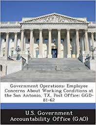 Operations Employee Government Operations Employee Concerns About Working Conditions At