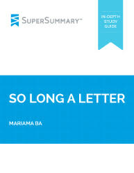 so long a letter essay topics supersummary mariama ba