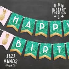 tropical happy birthday banner diy printable pineapple birthday party banner pineapple palms luau bunting