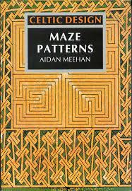 Aidan Meehan Celtic Design Series Celtic Design Maze Patterns Aidan Meehan 9780500277478