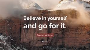 "Quote On Believe In Yourself Best of Emma Watson Quote ""Believe In Yourself And Go For It"" 24"