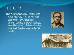 「1875 – Aristides wins the first Kentucky Derby.」の画像検索結果