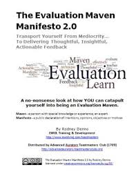 Rodney Denno | Evaluation Maven Manifesto (Emm) Project