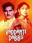 Showkar Janaki Vaddante Dabbu Movie