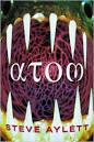 Steve Aylett, Atom (a novel, 2000)
