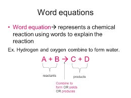 2 word equations word equation represents a chemical