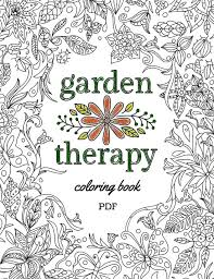Small Picture Garden Therapy Coloring Book Garden Therapy
