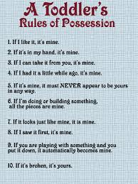toddler funny rules of possession