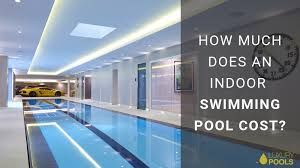 how much does an indoor swimming pool cost luxury pool sauna spa london