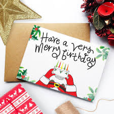 Christmas Birthday Cards December Christmas Birthday Card