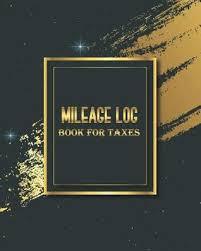Mileage Book Mileage Log Book For Taxes Vehicle Mileage Log Book Keep