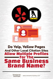 Do Yelp Yellow Pages And Other Local Citation Sites Allow Multiple