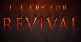 Church Revival Images A Cry For Revival The Church And The World Virtueonline