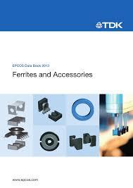 Ferrites and Accessories - Data Book 2013