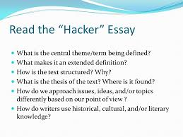 english genre study for group discussion think about a   the hacker essay what is the central theme term being defined