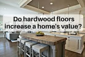 do hardwood floors increase a home s value