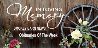 In Loving Memory: Obituaries Of The Week November 15, 2020 | Smokey Barn  News