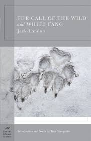 the call of the wild white fang by jack london