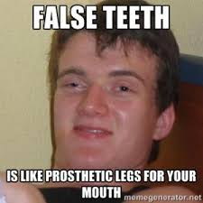 False Teeth Jokes | Kappit via Relatably.com