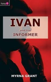 Flamingo Fiction 9-13s Ser.: Ivan and the Informer by Myrna Grant (2013,  Perfect) for sale online | eBay