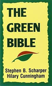 9780852442302: The Green Bible - AbeBooks - Stephen B. Scharper; Hilary  Cunningham: 0852442300