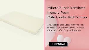 Milliard 2-Inch ventilated memory foam crib/toddler bed mattress ...